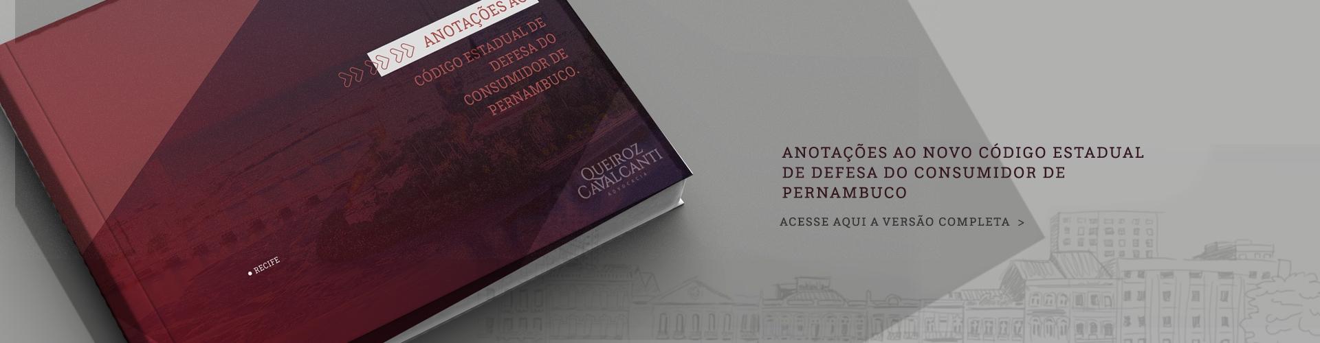 Anotações ao Código Estadual de Defesa do Consumidor de Pernambuco