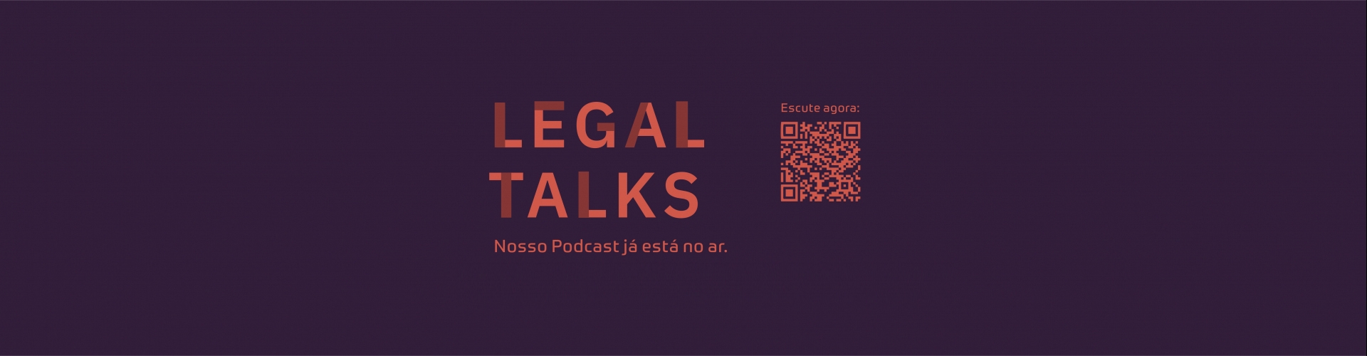 O Legal Talks, podcast de Queiroz Cavalcanti Advocacia, já está no ar!