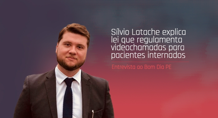 Sílvio Latache concede entrevista ao Bom Dia PE sobre lei que regulamenta videochamadas para pacientes internados
