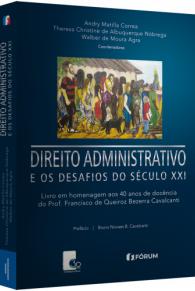 Direito Administrativo e os Desafios do Século XXI